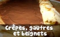 Recettes de Crêpes, Gaufres et Beignets