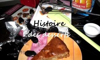 Histoire des Desserts